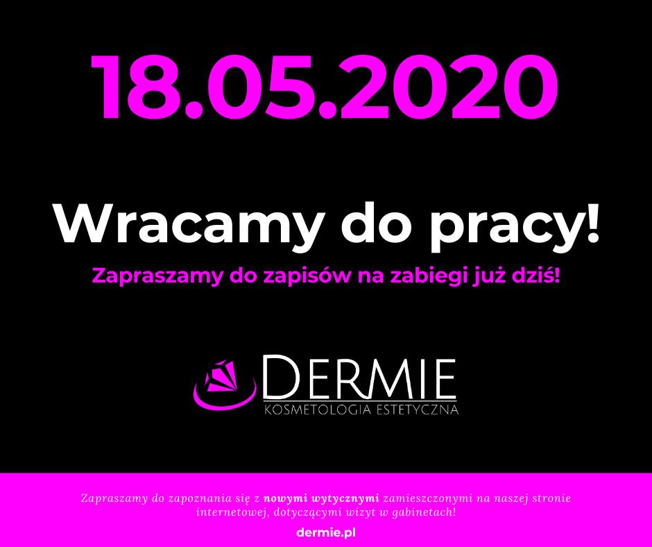 18.05.2020 – Wracamy do pracy w gabinecie!